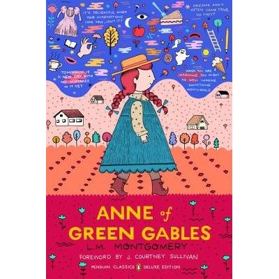 Anne Of Green Gables - Penguin Classics Deluxe Edition