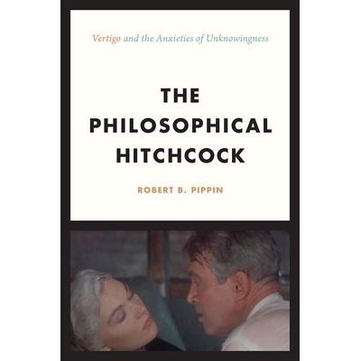 "The Philosophical Hitchcock - ""Vertigo"" And The Anxieties Of Unknowingness"