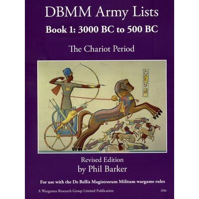 DBMM Army Lists Book 1 - The Chariot Period 3000 BC To 500 BC