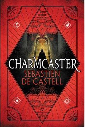 Charmcaster - de Castell,Sebastien   Hoshan.org