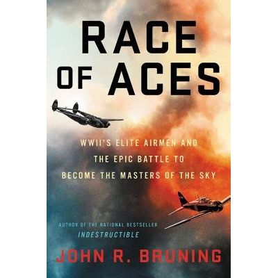 Race Of Aces - Wwii's Elite Airmen And The Epic Battle To Become The Masters Of The Sky