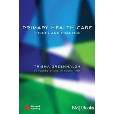Primary Health Care - Theory and Practice