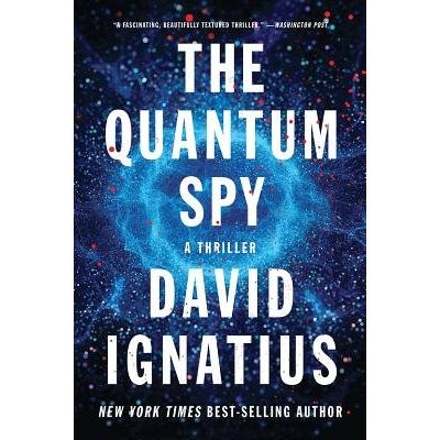The Quantum Spy - A Thriller