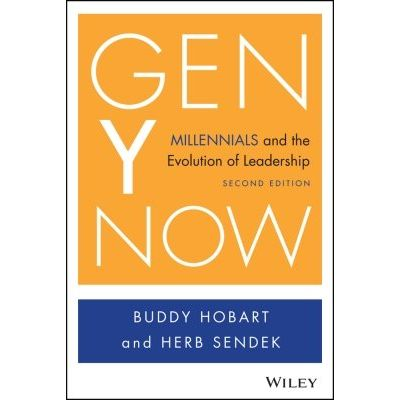 Gen Y Now - Millennials and the Evolution of Leadership