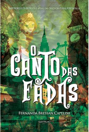 O Canto Das Fadas - Capelini,Fernanda Bressan | Hoshan.org