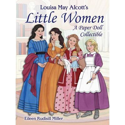 Louisa May Alcott's Little Women - A Paper Doll Collectible