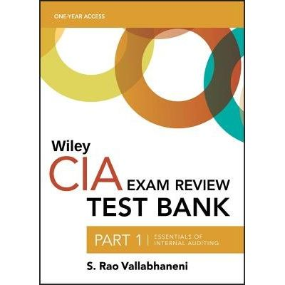 Wiley CIA Test Bank 2019 - Part 1, Essentials Of Internal Auditing (1-Year Access)