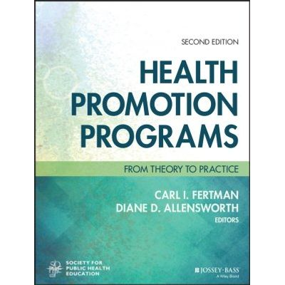 Health Promotion Programs - From Theory to Practice