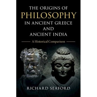 The Origins Of Philosophy In Ancient Greece And Ancient India - A Historical Comparison