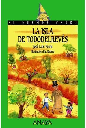 151 La Isla De Tododelrevés - Vicente Ferris,José Luis | Tagrny.org