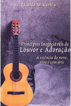Princípios Inegociáveis de Louvor e Adoração - Pr. Ricardo Marcos Corrêa | Nisrs.org