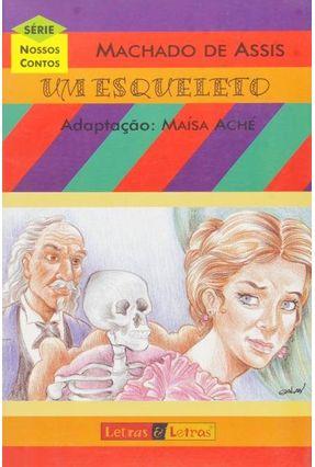 Um Esqueleto - Assis,Machado de Galan,Freddy Ache,Maisa | Hoshan.org