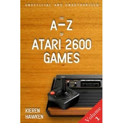 The A-Z of Atari 2600 Games - Volume 1