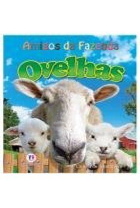Ovelhas - Col. Amigos da Fazenda - Bedoyere,Camilla  de La | Nisrs.org