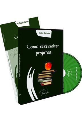Como Desenvolver Projetos - Antunes,Celso   Hoshan.org