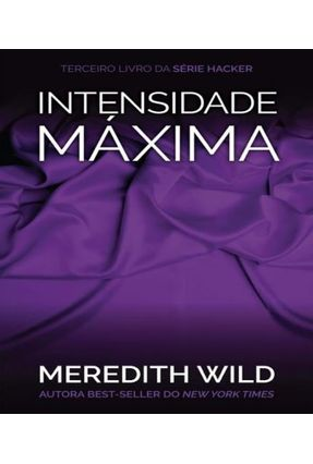 Intensidade Máxima - Série Hacker - Wild,Meredith pdf epub