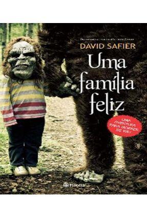Uma Família Feliz - Uma Aventura Para Morrer de Rir! - Safier,David pdf epub