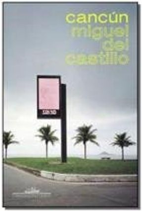 Cancún - Del Castillo,Miguel | Hoshan.org