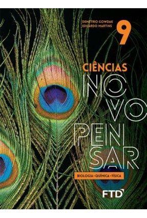 Ciências Novo Pensar - Biologia, Química e Física - 9º Ano - Gowdak,Demétrio | Hoshan.org