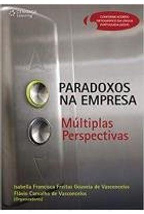 Paradoxos na Empresa - Múltiplas Perspectivas - Gouveia,Isabella Francisca Freitas pdf epub