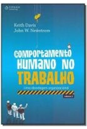 Comportamento Humano No Trabalho - Uma Abordagem Organizacional - Vol. 2 - Davis,Keith Newstrom,John pdf epub