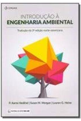 Introdução À Engenharia Ambiental - Vesilind,P. Aarne | Tagrny.org