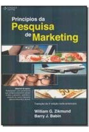 Princípios da Pesquisa de Marketing - 2ª Ed. - Zikmund,William G. | Nisrs.org