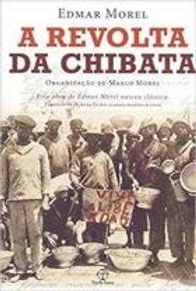 A Revolta Da Chibata - Edmar Morel   Tagrny.org