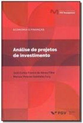 Analise De Projetos De Investimento - José Abreu Filho Marcus Cury   Tagrny.org