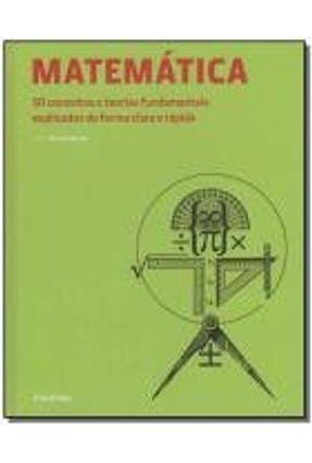 Matemática - 50 Conceitos e Estilos Fundamentais Explicados de Forma Clara e Rápida - Brown,Richard | Hoshan.org