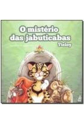 O Mistério Das Jabuticabas - Tieloy | Tagrny.org