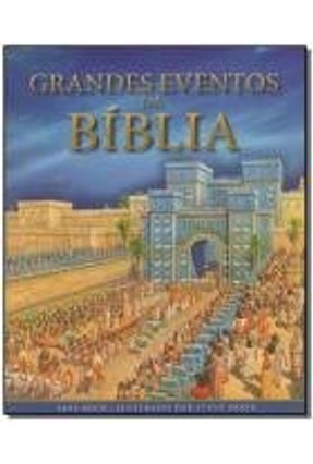 Grandes Eventos da Bíblia - Rock,Lois | Hoshan.org