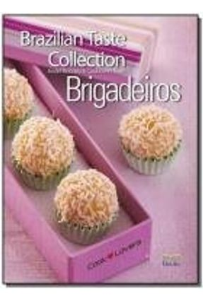 Brazilian Taste Collection - Brigadeiros - Cooklovers,Equipe Boccato,André   Tagrny.org