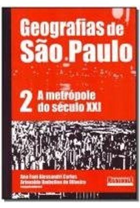 Geografias de São Paulo II - Carlos,Ana Fani Alessandri | Hoshan.org