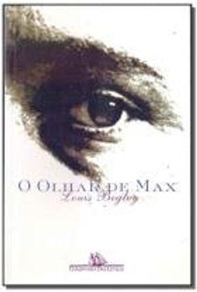 O Olhar de Max - Begley,Louis | Hoshan.org