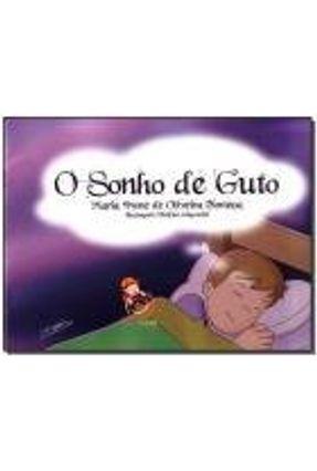 O Sonho de Guto - Foncesa,Maria Ivone de Oliveira | Hoshan.org