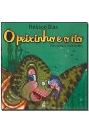 O Peixinho E O Rio - Robson Dias | Tagrny.org