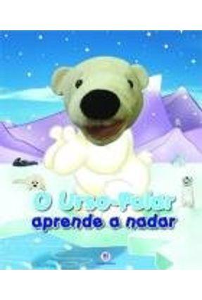 Urso-polar Aprende a Nadar - Livro Fantoche - Ciranda Cultural | Hoshan.org