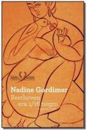 Beethoven Era 1/16 Negro - Gordimer,Nadine pdf epub
