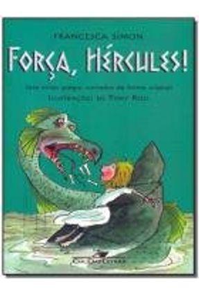 Força, Hércules! - Simon,Francesca   Hoshan.org