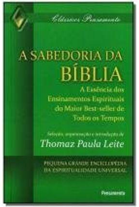 A Sabedoria da Bíblia - Leite,Thomaz Paula | Hoshan.org