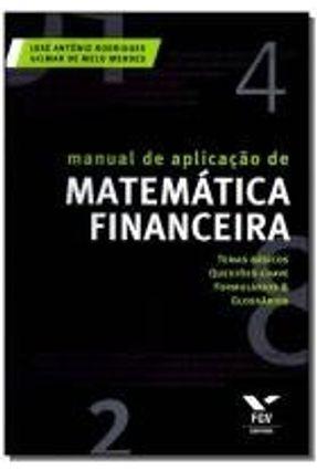 Manual de Aplicação de Matemática Financeira - Texeira,Leonardo | Hoshan.org