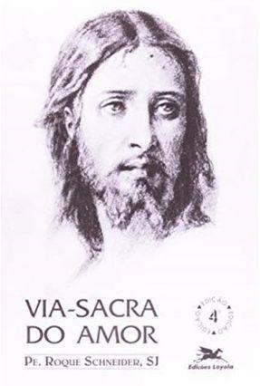 Via-sacra do Amor - Vários Autores pdf epub