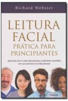 Leitura Facial Prática Para Principiantes - Webster,Richard pdf epub