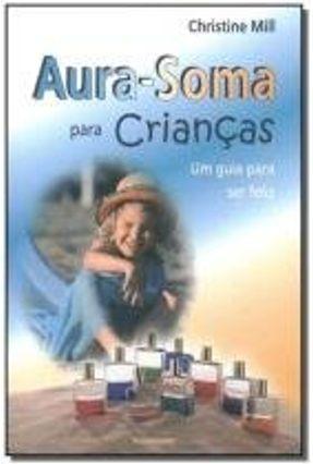 Aura - Soma para Crianças - Mill,Christine pdf epub