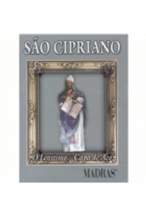 São Cipriano - O Legítimo - Capa de Aço - Cipriano,Joseph J. pdf epub