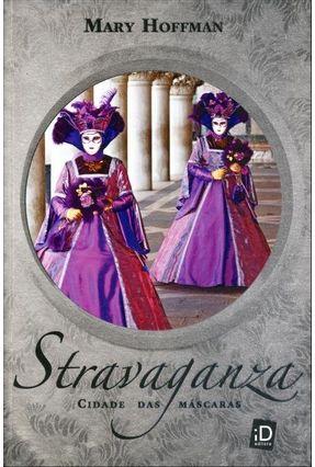 Stravaganza - Cidade Das Máscaras - Hoffman,Mary pdf epub