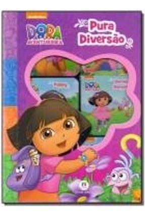 Dora, A Aventureira - Pura Diversão - Editora Ciranda Cultural | Tagrny.org