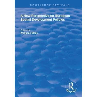 A New Perspective For European Spatial Development Policies