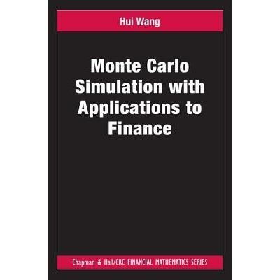 Chapman & Hall/CRC Financial Mathematics - Monte Carlo Simulation With Applications To Finance